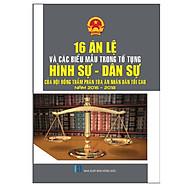 16 Án Lệ Và Các Biểu Mẫu Trong Tố Tụng Hình Sự - Dân Sự Của Hội Đồng Thẩm Phán Tòa Án Nhân Dân Tối Cao Năm 2016-2018 thumbnail