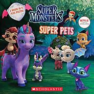 Super Pals Super Pets (Super Monsters Flip Book) thumbnail