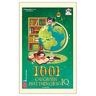 1001 Câu Chuyện Phát Triển Chỉ Số IQ (Tái bản 2018) thumbnail