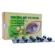 Viên sáng mắt Eye Future - Bảo vệ mắt, tăng cường thị lực, hỗ trợ điều trị cận thị, loạn thị, thoái hóa võng mạc. SP Chính hãng, đạt tiêu chuẩn GMP-WHO. Hộp 30 viên thumbnail