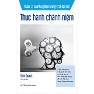 Thực Hành Chánh Niệm - Quản Trị Doanh Nghiệp Trong Thời Đại Mới thumbnail