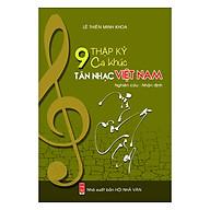9 Thập Kỷ Ca Khúc Tân Nhạc Việt Nam thumbnail