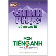 Chinh Phục Đề Thi Vào 10 Môn Tiếng Anh (Tái Bản) thumbnail