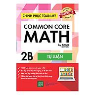 Chinh Phục Toán Mỹ - Common Core Math (Tập 2B) thumbnail