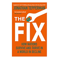 The Fix How Nations Survive and Thrive in a World in Decline thumbnail