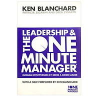 Leadership And The One Minute Manager Increase Effectiveness By Being A Good Leader (The One Minute Manager) thumbnail