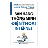 Bán Hàng Thông Minh Qua Điện Thoại Và Internet (Tái Bản 2017) thumbnail