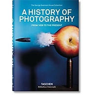 A History of Photography. From 1839 to the Present thumbnail