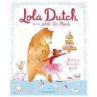 Lola Dutch Is A Little Bit Much thumbnail
