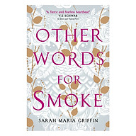 Other Words for Smoke (Paperback) thumbnail