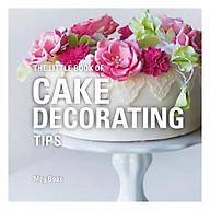 The Little Book Of Cake Decorating Tips thumbnail