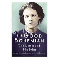 The Good Bohemian The Letters Of Ida John thumbnail
