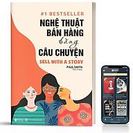 Sách - Nghệ Thuật Bán Hàng Bằng Câu Chuyện - BizBooks thumbnail