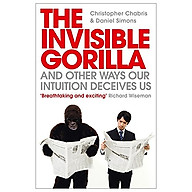 The Invisible Gorilla And Other Ways Our Intuition Deceives Us thumbnail