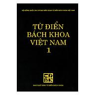 Từ Điển Bách Khoa Việt Nam - Tập 1 thumbnail