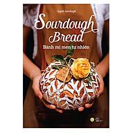 Sourdough Bread - Bánh Mì Men Tự Nhiên thumbnail
