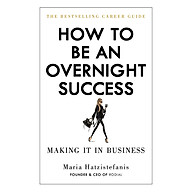 How To Be An Overnight Success thumbnail