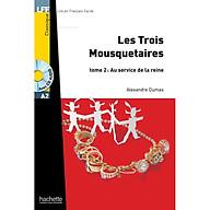 Sách luyện đọc tiếng Pháp trình độ A2 (kèm CD) - LFF A2 - Les trois mousquetaires tome 2 thumbnail
