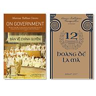 Combo Sách Bàn Về Chính Quyền + 12 Hoàng Đế La Mã thumbnail