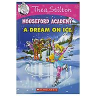 Thea Stilton Mouseford Academy Book 10 A Dream On Ice thumbnail
