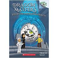 Eye of the Earthquake Dragon A Branches Book (Dragon Masters 13) thumbnail