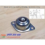 Bánh xe dẫn động đa hướng dạng bi tròn bằng thép CY15A, CY25A, CY30A, tải trọng 10kg, 30kg và 65kg thumbnail