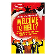 Welcome to Hell In Search of the Real Turkish Football thumbnail