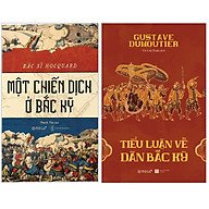Combo Sách Một Chiến Dịch Ở Bắc Kỳ + Tiểu Luận Về Dân Bắc Kỳ thumbnail