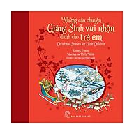 Những Câu Chuyện Giáng Sinh Vui Nhộn Dành Cho Trẻ Em thumbnail
