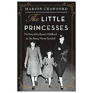 The Little Princesses The Story Of The Queen s Childhood By Her Nanny, Marion Crawford thumbnail
