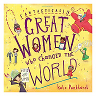 Fantastically Great Women Who Changed The World thumbnail