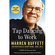 Tap Dancing to Work Warren Buffett on Practically Everything, 1966-2013 thumbnail