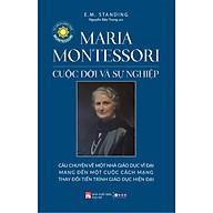 Maria Montessori Cuộc Đời Và Sự Nghiệp thumbnail