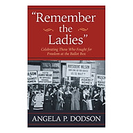 Remember the Ladies Celebrating Those Who Fought for Freedom at the Ballot Box thumbnail