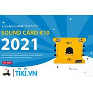 Sound card XOX K10 phiên bản 10th jubilee - Soundcard mới nhất đến từ XOX - Dùng được cho điện thoại và máy tính - Kết hợp được hầu hết các loại mic thu âm - Chuyên dùng livestream, karaoke online, thu âm chuyên nghiệp - Màu ngẫu nhiên - Hàng chính hãng thumbnail