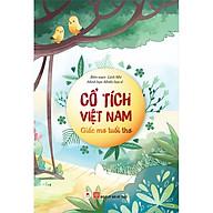 Cổ Tích Việt Nam Giấc Mơ Tuổi Thơ thumbnail