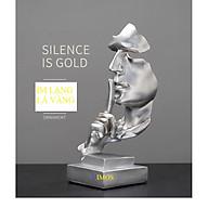 Tượng trang trí 3D thủ công mỹ nghệ Im lặng là vàng thumbnail
