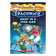 Geronimo Stilton Spacemice Book 08 Away In A Star Sled thumbnail