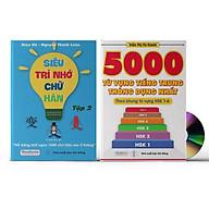Sách- Combo 2 sách 5000 từ vựng tiếng Trung thông dụng nhất theo khung HSK từ HSK1 đến HSK6+ Siêu trí nhớ chữ hán Tập 2 (nhớ nhanh 1000 chữ Hán trong 2 tháng)+DVD tài liệu thumbnail