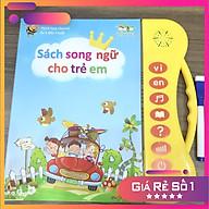Sách Nói Điện Tử Song Ngữ Anh- Việt Thanh Nga - Giúp Trẻ Học Tốt Tiếng Việt, Anh, Nhận Biết Đồ Vật Xung Quanh (Dành cho bé từ 1 - 7 Tuổi) thumbnail