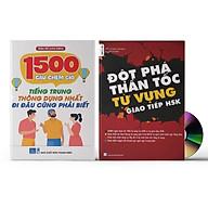 Combo 2 sách 1500 Câu chém gió tiếng Trung thông dụng nhất + Đô t pha tư vư ng HSK giao tiê p tập 1 +DVD ta i liê u nghe thumbnail