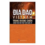 Địa Đạo Việt Nam Trong Kháng Chiến Chống Thực Dân Pháp Và Đế Quốc Mỹ thumbnail