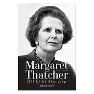 Margaret Thatcher - Hồi Ký Bà Đầm Thép thumbnail