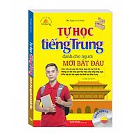 Tự Học Tiếng Trung Cho Người Mới Bắt Đầu (Tái Bản 01 Kèm CD) thumbnail