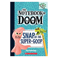 The Notebook Of Doom Book 10 Snap Of The Super-Goop thumbnail