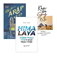 Combo Sách Du Ký HIMALAYA Hành Trình Chạm Đến Trán Trời + Khơi Lửa Sông Nile + Đừng Chết Ở Ả Rập Xê Út thumbnail