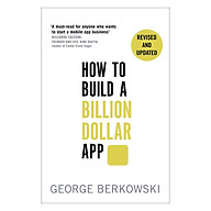 How To Build A Billion Dollar App Discover The Secrets Of The Most Successful Entrepreneurs Of Our Time thumbnail