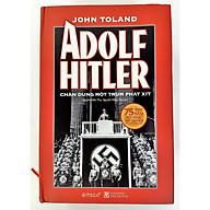 Sách - Adolf Hitler Chân Dung Một Trùm Phát Xít (Tái Bản 2020) thumbnail