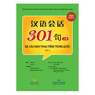 301 Câu Đàm Thoại Tiếng Trung Quốc - Tập 1 (Tặng Kèm CD) (Tái Bản) thumbnail