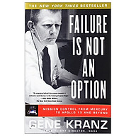 Failure Is Not an Option Mission Control from Mercury to Apollo 13 and Beyond thumbnail